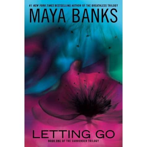 SUB DOM Romance Book – Letting Go by Maya Banks